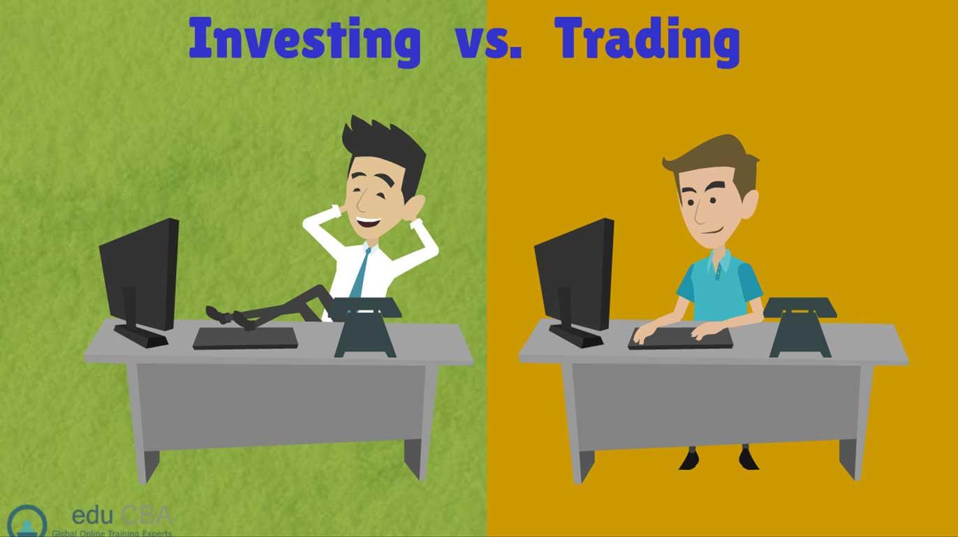Investor hay trader? Bạn là nhà đầu tư hay nhà giao dịch